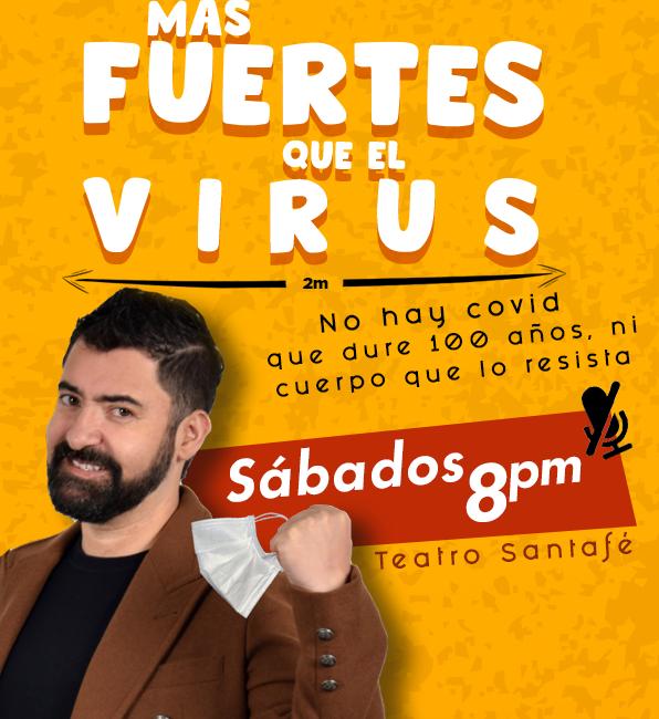 Más fuertes que el virus en el Teatro Santafé